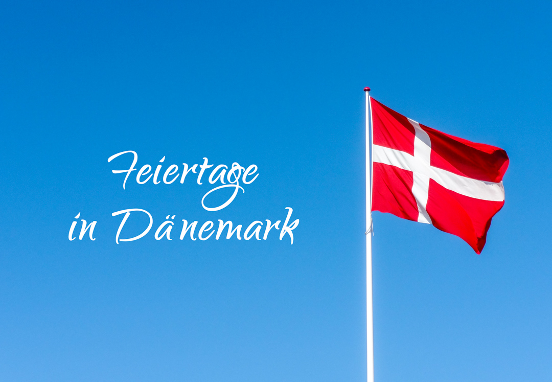 Feiertage in Dänemark